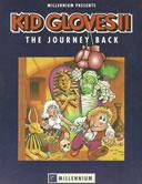 Kid Gloves 2: The Journey Back