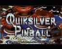 Quicksilver Pinball