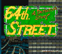 Playing: 64th Street A Detective Story